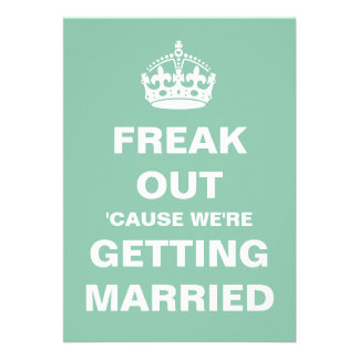 Freak Out Wedding Personalized Invitations