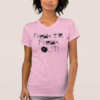 Freak the Freak OUT! T-shirt
