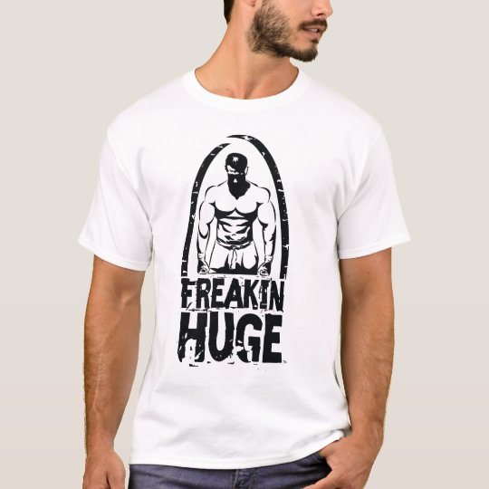Freakin Huge Guy Logo No Excuses T-Shirt