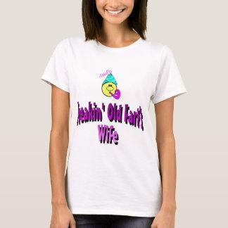 Freakin' Old Fart's Wife T-Shirt