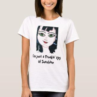 Freakin' Ray of Sunshine T-Shirt