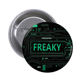 Freaky tech. 2 inch round button