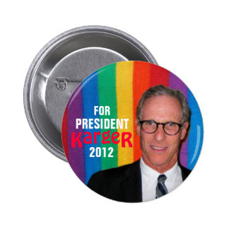 Fred Karger for President 2012 button