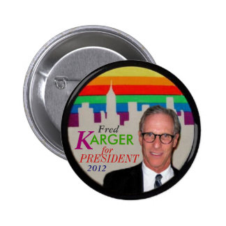Fred Karger rainbow city button