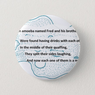 Fred The Amoeba - A SmartTeePants Science Poem 2 Inch Round Button