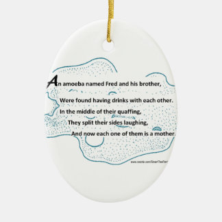 Fred The Amoeba - A SmartTeePants Science Poem Ceramic Oval Ornament