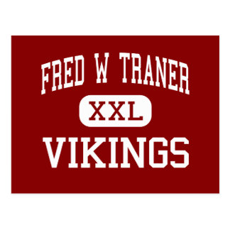 Fred W Traner - Vikings - Middle - Reno Nevada Postcard