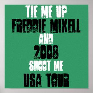 Freddie Mixell, Etats-Unis voyagent, 2008, m'attac Poster