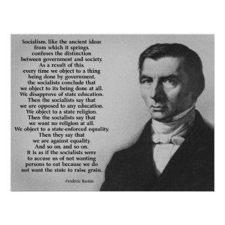 Frederic Bastiat Anti-Socialism Poster