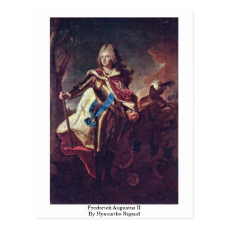 Frederick Augustus Ii By Hyacinthe Rigaud Postcard