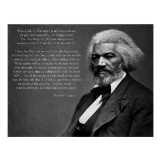 Frederick Douglass Quote Poster