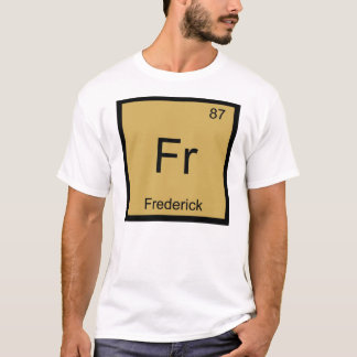 Frederick Name Chemistry Element Periodic Table T-Shirt