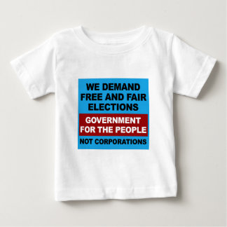 Free and Fair Elections Baby T-Shirt