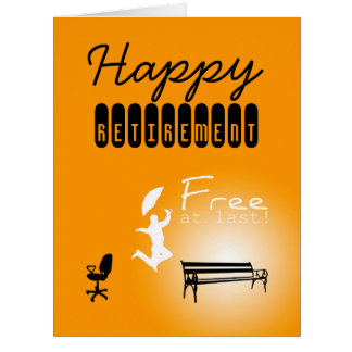 Free at Last Happy Retirement BIG Greeting Card