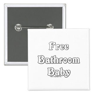 Free Bathroom Baby Pinback Button