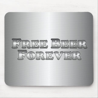 Free Beer Forever - Basic Mouse Pad
