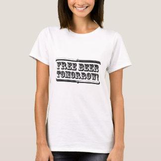 Free Beer Tomorrow T-Shirt