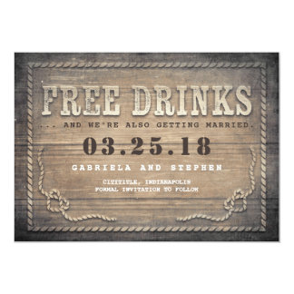 Free Drinks | Rustic Wood Funny Save the Date Card