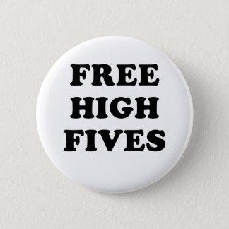 Free High Fives 2 Inch Round Button
