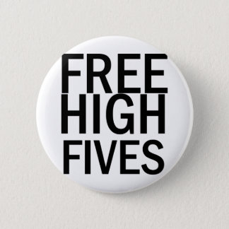 Free High Fives 2 Inch Round Button