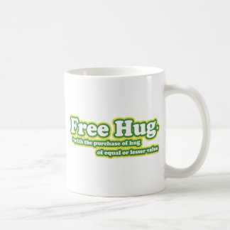 Free Hug Hugs Parody novelty Coffee Mug