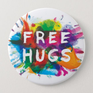 FREE HUGS! 4 INCH ROUND BUTTON