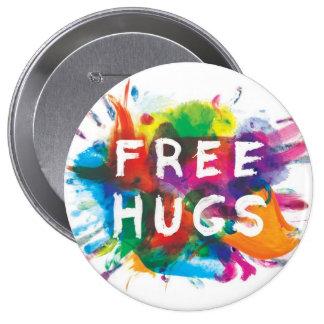 FREE HUGS! 4 INCH ROUND BUTTON