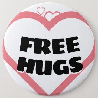 Free Hugs 6 Inch Round Button