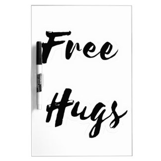 Free Hugs Black Text Dry-Erase Whiteboards