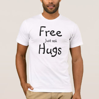 Free Hugs Just Ask Tee Shirt