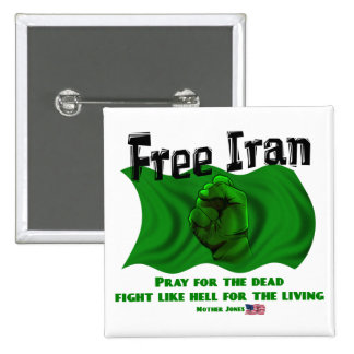 Free Iran, #IranElections Political Elections 2009 2 Inch Square Button