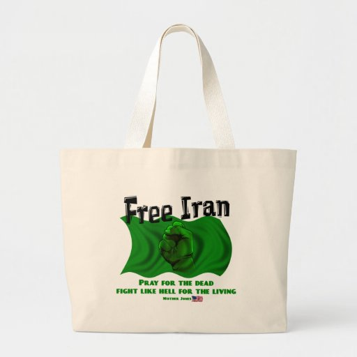 Free Iran, #IranElections Political Elections 2009 Tote Bag