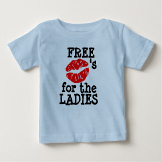 """Free Kisses for the LADIES"" T- Shirt"