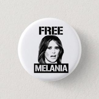 FREE MELANIA - 1 INCH ROUND BUTTON