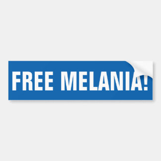 FREE MELANIA bumper sticker