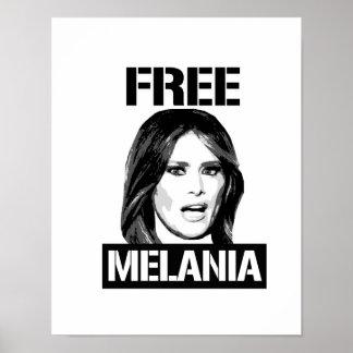 FREE MELANIA - POSTER