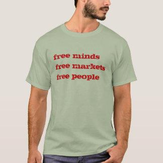 free minds free markets free people T-Shirt