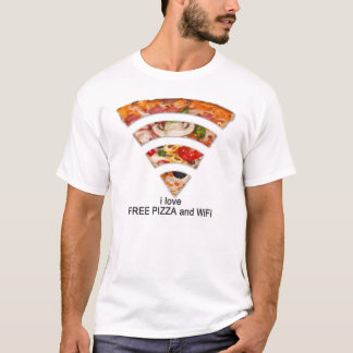 FREE PIZZA AND WIFI T-Shirt