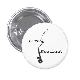 Free Scotland Saxophone Songbird Pinback 1 Inch Round Button
