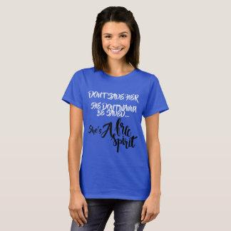 Free Spirit (Don't Save Her) T-Shirt