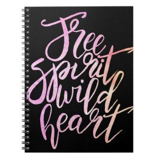 """""""Free Spirit, Wild Heart"""" Inspirational Notebook"""