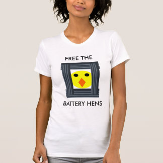 Free the Battery Hens Stop Animal Cruelty Now! Tee