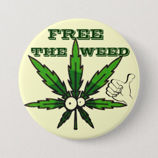 Free The Weed!_ 3 Inch Round Button