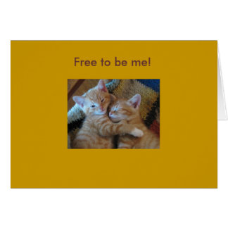 Free to be me! card