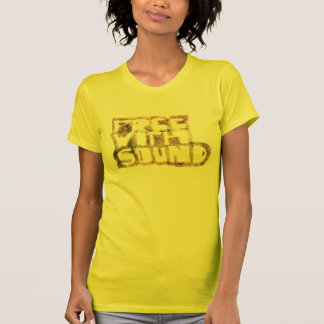 Free with sound T-Shirt