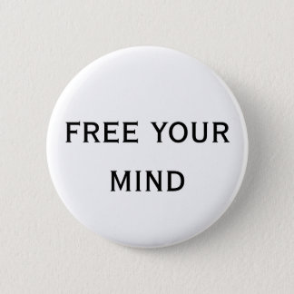 free your mind 2 inch round button