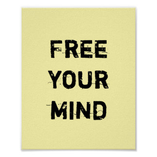 Free Your Mind. Poster
