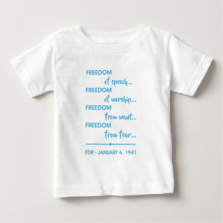 FREEDOM... BABY T-Shirt
