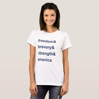 Freedom Bravery Strength America Blue T-Shirt