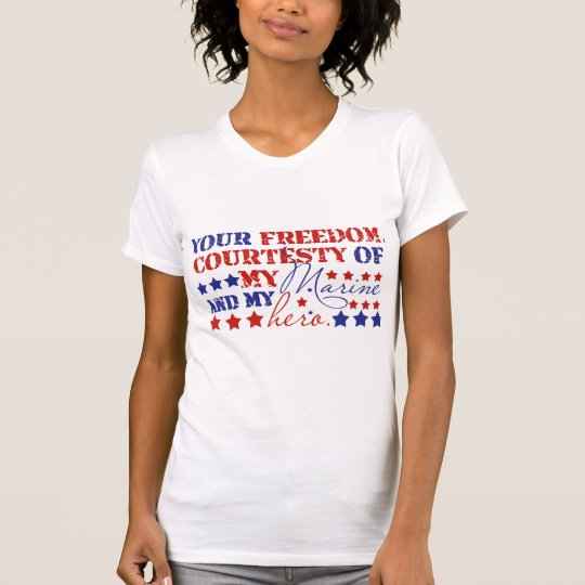 Freedom Courtesty of My Marine T-Shirt
